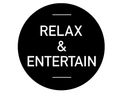 Relax & Entertain